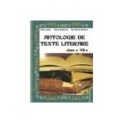 Antologie de texte literare Clasa a VII-a.