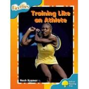 Oxford Reading Tree: Level 9: Fireflies: Training Like an Athlete by Nash Kramer