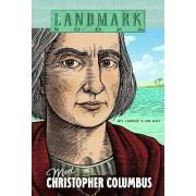 Meet Christopher Columbus by James T. De Kay