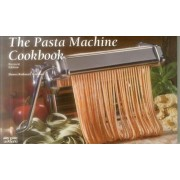 The Pasta Machine Cookbook by Donna Rathmell German
