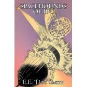 Spacehounds of Ipc by E. E. Smith, Science Fiction, Adventure, Space Opera by E E 'Doc' Smith