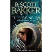 The Judging Eye by R. Scott Bakker