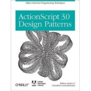 ActionScript 3.0 Design Patterns by Bill Sanders