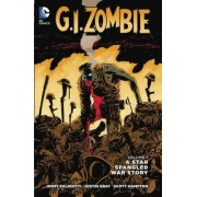 G.I. Zombie: A Star-Spangled War Story Volume 1 TP (The New 52) by Jimmy Palmiotti