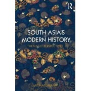 South Asia's Modern History by Michael Mann