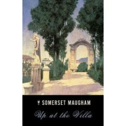 Up at the Villa by W Somerset Maugham