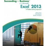 Succeeding in Business with Microsoft (R) Excel (R) 2013 by Frank Akaiwa