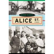 Alice Street by Richard Valeriote
