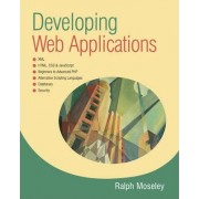 Developing Web Applications by Ralph Moseley