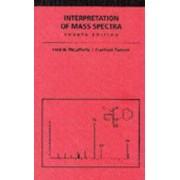 Interpretation of Mass Spectra by Fred W. McLafferty