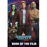 Marvel Guardians of the Galaxy: Book of the Film Vol. 2 by Parragon Books Ltd