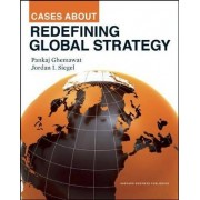 Cases about Redefining Global Strategy by Pankaj Ghemawat