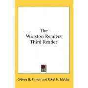 The Winston Readers Third Reader by Sidney G Firman
