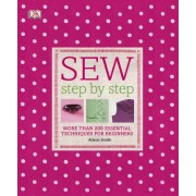 Sew Step by Step by Alison Smith