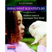 Doing What Scientists Do by Ellen Doris