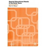 Special Educational Needs in the Early Years by Ruth Wilson