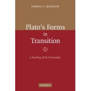 Plato's Forms in Transition by Samuel C. Rickless