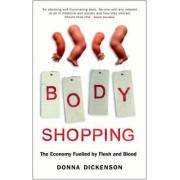 Body Shopping by Donna Dickenson