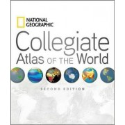 National Geographic Collegiate Atlas of the World, Second Edition by National Geographic