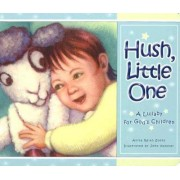 Hush Little One by Anita Reith Stohs