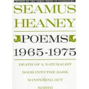 Poems, 1965-1975 by Seamus Heaney