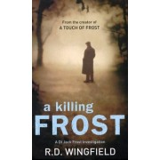 A Killing Frost by R. D. Wingfield