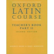 Oxford Latin Course:: Part II: Teacher's Book by Maurice Balme