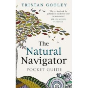 The Natural Navigator Pocket Guide by Tristan Gooley