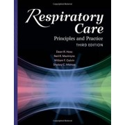 Respiratory Care: Principles and Practice by Dean R. Hess