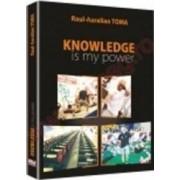 Knowledge Is My Power - RauL-Aurelian Toma
