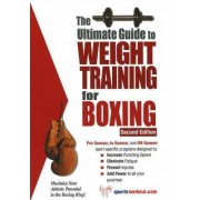Ultimate Guide to Weight Training for Boxing by Barb Greenberg