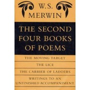 The Second Four Books of Poems by W S Merwin