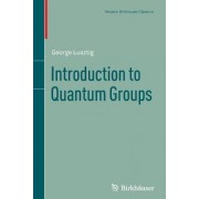 Introduction to Quantum Groups by George Lusztig