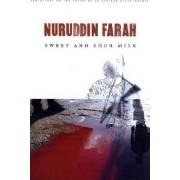 Sweet and Sour Milk by Nuruddin Farah