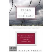 Storm from the East by Milton Viorst