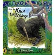 How the Kiwi Lost Its Wings by Alwyn Owen