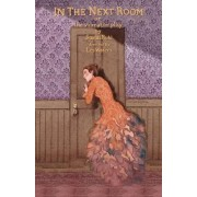 In the Next Room (or the vibrator play) by Sarah Ruhl