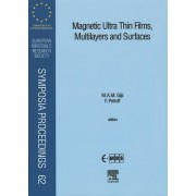 Magnetic Ultra Thin Films, Multilayers and Surfaces by F. Petroff