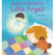 Bedtime Stories for Little Angels by Sarah J. Dodd