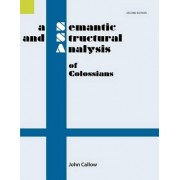 A Semantic and Structural Analysis of Colossians, 2nd Edition by John Callow