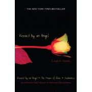 Kissed by an Angel: Kissed by an Angel/The Power of Love/Soulmates