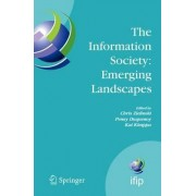 The Information Society - Emerging Landscapes by Chris Zielinski