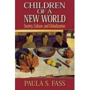 Children of a New World by Paula S. Fass