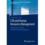 Csr Und Human Resource Management: Die Relevanz Von Csr Fur Modernes Personalmanagement