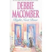 Right Next Door by Debbie Macomber