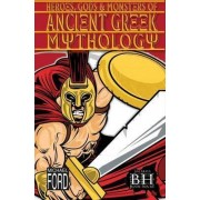 Heroes, Gods and Monsters of Ancient Greek Mythology by Michael Ford