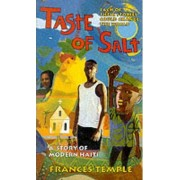 A Taste of Salt: a Story of Modern Haiti by Frances Temple