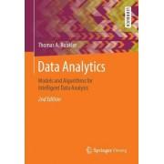 Data Analytics: Models and Algorithms for Intelligent Data Analysis
