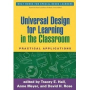 Universal Design for Learning in the Classroom by Tracey E. Hall