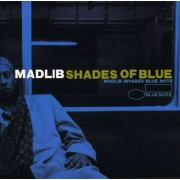 Various Artists - Shades Of Blue: Madlib Invades Blue Note (0724353644727) (1 CD)